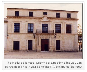 Fachada de la casa - palacio del cargador a Indias Juan de Aranibar