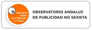 OBSERVATORIO ANDALUZ DE PUBLICIDAD NO SEXISTA