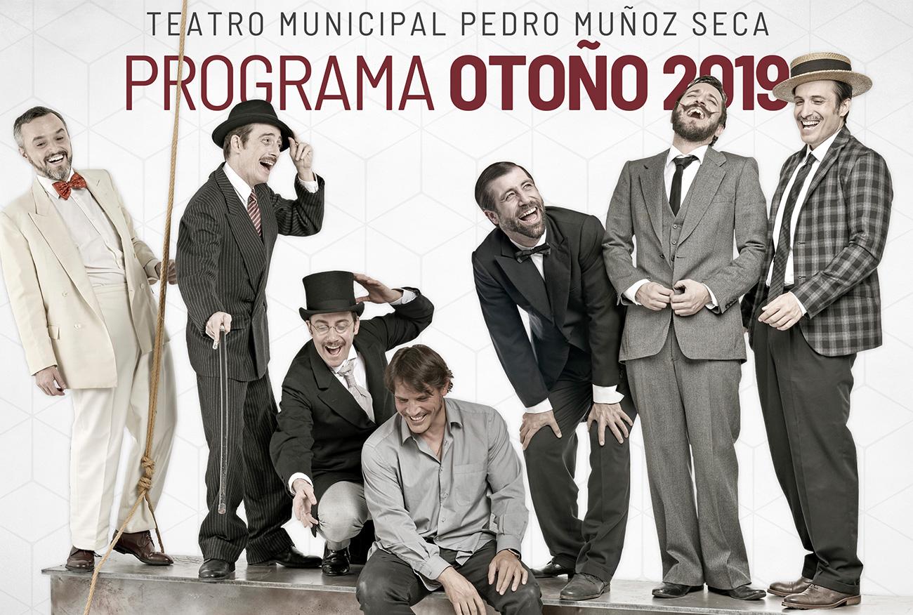 Programación de la Temporada de Otoño 2019 en el Teatro Pedro Muñoz Seca