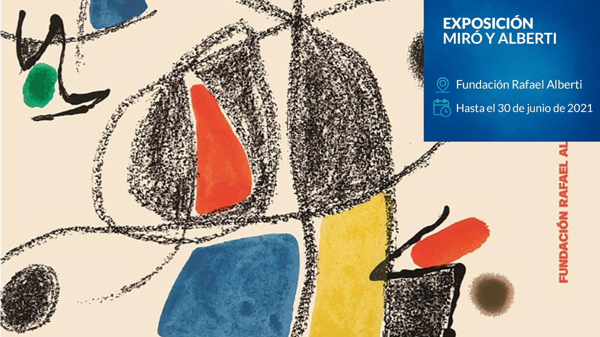 Exposición · Miró y Alberti