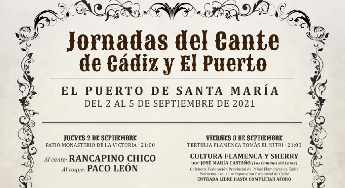 Jornadas del Cante de Cádiz y El Puerto. Rancapino y Paco León