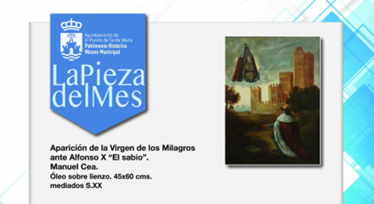 """La Pieza del Mes. Cuadro de Manuel Cea """"Aparición de la Virgen de los Milagros ante Alfonso X El Sabio"""""""