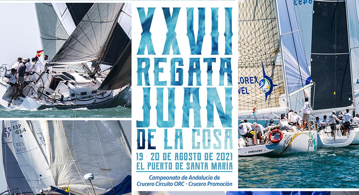 XXVII Regata Juan de la Cosa Campeonato de Andalucía de Cruceros
