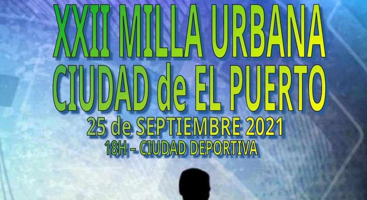 XXII Milla Urbana